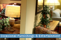 Occasional Furnishings & Entertainment